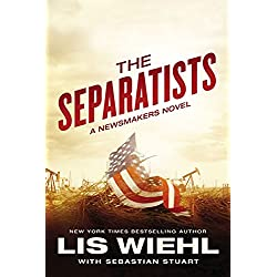 The Separatists (A Newsmakers Novel)