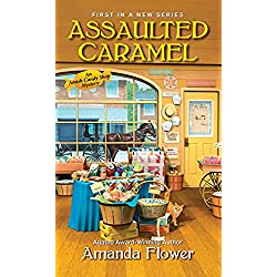 Assaulted Caramel (An Amish Candy Shop Mystery Book 1)