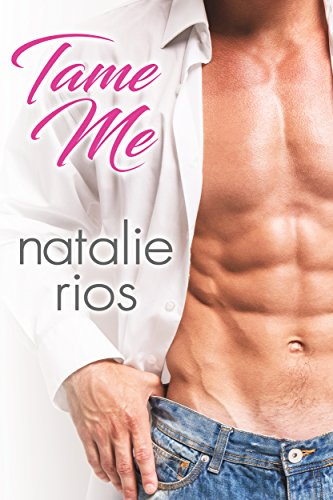 Tame Me by Natalie Rios