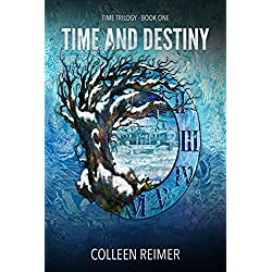 Time And Destiny: Time Trilogy - Book One