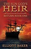 Free eBook - The Sun God s Heir  Return