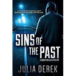Sins of the Past: A riveting suspense novel that keeps you guessing until the end (A Cooper and White Mystery Book 1)