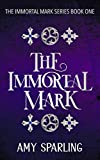 Free eBook - The Immortal Mark