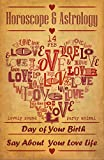 Guide To Love Horoscope $ Astrology 2017: Day of Your Birth Say About Your Love Life For Woman (Valentine's day Horoscope 2017)