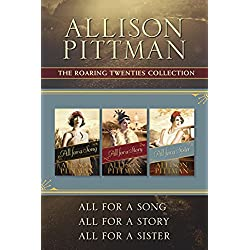 The Roaring Twenties Collection: All for a Song / All for a Story / All for a Sister