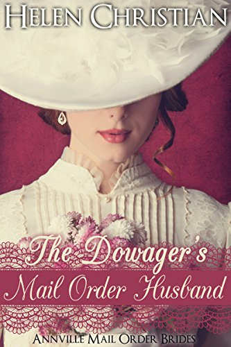 The Dowager's Mail Order Husband by Helen Christian
