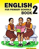 English for Primary Schools: Pupils Book 2