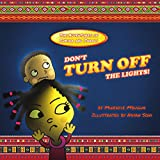 Don't Turn off the Lights! (The Adventures of Subira and Jabali)