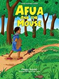 Afua and the Mouse (Young Readers' Series)