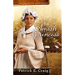 The Amish Princess (The Paradise Chronicles Book 2)
