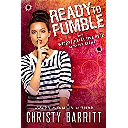 Ready to Fumble (The Worst Detective Ever Book 1)