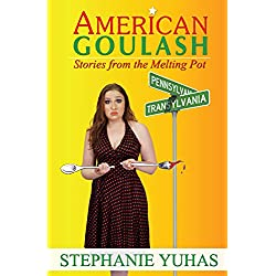 American Goulash: Stories from the Melting Pot
