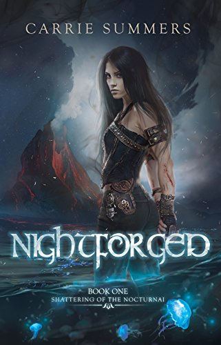 Nightforged by Carrie Summers
