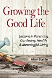 Free eBook - Growing the Good Life