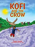 Kofi and the Crow (Young Readers' Series)