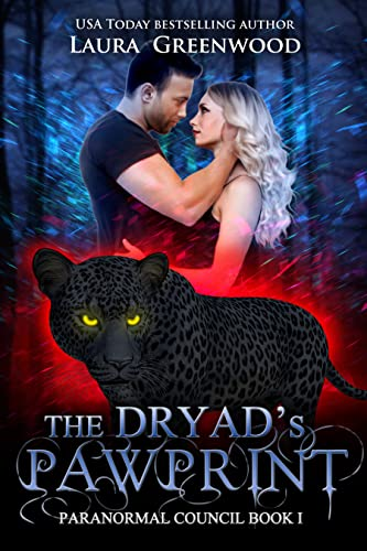 The Dryad's Pawprint  by Laura Greenwood