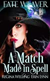 Free eBook - A Match Made in Spell