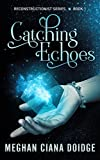 Free eBook - Catching Echoes