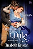 Distracting the Duke (Wayward in Wessex Book 1)