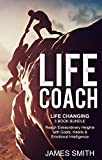 Life Coach: Life Changing 3 book bundle - Reach Extraordinary Heights with Goals, Habits & Emotional Intelligence