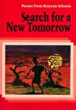 Search for a New Tomorrow: Poems from Kenyan Schools