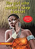 The Girl Who Couldn't Keep a Secret (Phoenix Young Readers Library)