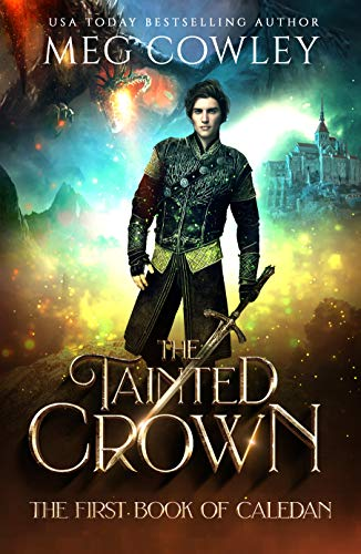 The Tainted Crown by Meg Cowley