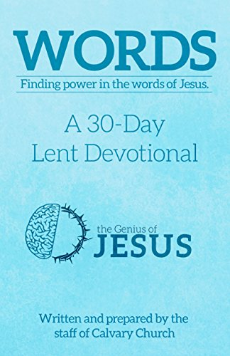 Words: Finding Power in the Words of Jesus