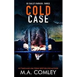 Cold Case (DI Sally Parker thriller Book 3)