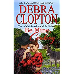 BE MINE, COWBOY Enhanced Edition: Christian Contemporary Romance (Texas Matchmakers Book 5)