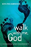 Walk with Me, God