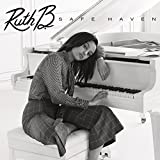 Safe Haven - Ruth B