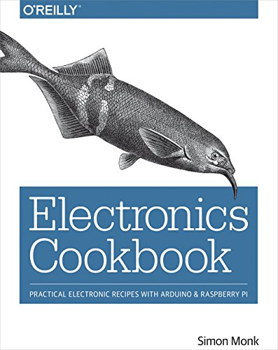 PDF Electronics Cookbook Practical Electronic Recipes with Arduino and Raspberry Pi