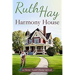 Harmony House (Home Sweet Home Book 1)