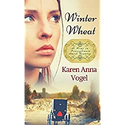 Winter Wheat: At Home in Pennsylvania Amish Country Book 1