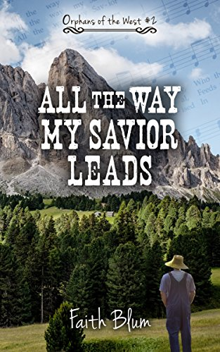 Bargain eBook - All the Way My Savior Leads