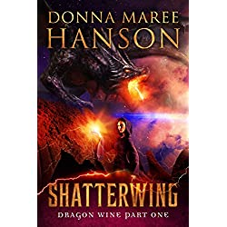 Shatterwing: Dragon Wine Part One