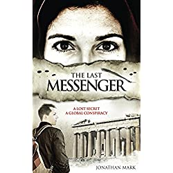 The Last Messenger: Action, Historical Conspiracy Thriller.  (Book 1 ) (The Barnabas Trilogy)