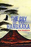 The Cry of the Hankgaka