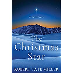 The Christmas Star: A Love Story