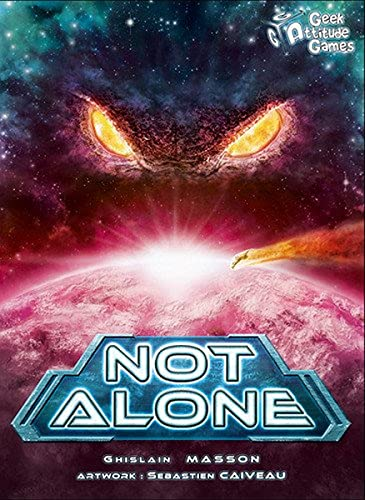 Cover Art shows large eyes looking over the horizon of a planet. Text says: Not Alone. Ghislain Masson. Artwork: Sebastien Caiveau
