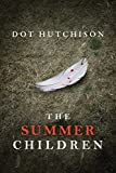 The Summer Children (The Collector Series Book 3)