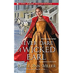 Never Dare a Wicked Earl (The Infamous Lords)
