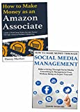 How to Make Extra Money Online for Newbies: Amazon Affiliate Marketing & Social Media Management Business for Beginners