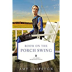 Room on the Porch Swing (An Amish Homestead Novel Book 2)