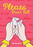 Please Don't Tell (Red Rhino Books)