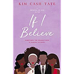 Sundays christian kindle ebook deals inspired reads if i believe a promises of god novel book 2 fandeluxe Image collections