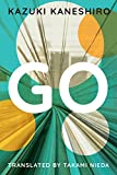 Go: A Coming of Age Novel