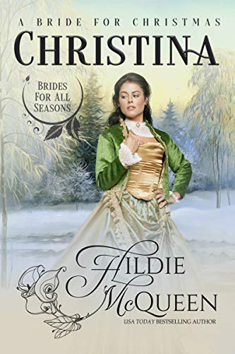 Christina A Bride For Christmas Author Hildie McQueen Genre Historical Romance