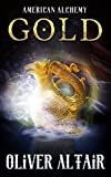 Free eBook - American Alchemy  Gold